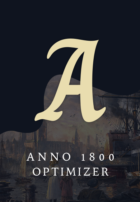 Optimizing Anno 1800 and Anno 1404 resources and building.